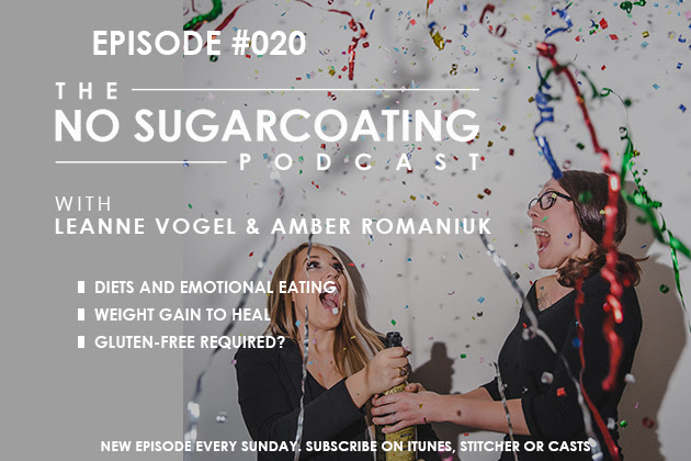 Podcast Episode #20: Emotional Eating, Gaining Weight to Heal, and Should I Be Gluten-Free?