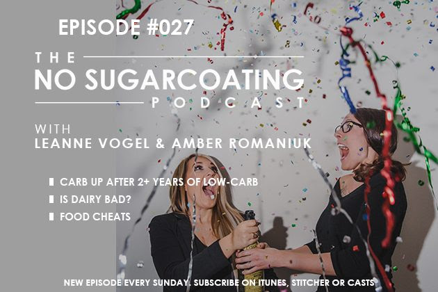 Podcast Episode #27:  Food Cheats, Bad Dairy, and Low-Carb for 2 Years