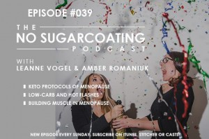 Podcast Episode #39: Keto and Menopause