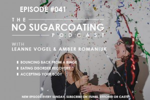 Podcast Episode #41: Bouncing Back from a Binge, Eating Disorder Recovery, and Accepting Your Body