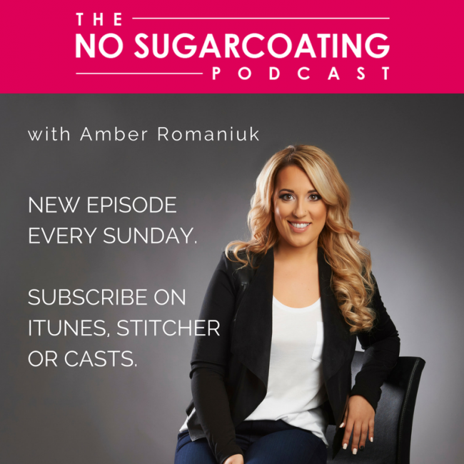 Podcast Episode #46:  Amber is taking over The No Sugarcoating Podcast Solo