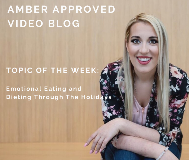 Emotional Eating and Dieting Through The Holidays