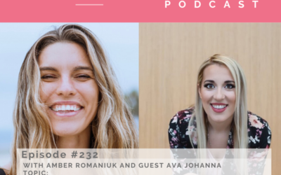 Episode #232 with guest Ava Johanna Exploring Resistance and Fear, Overcoming Lack and Scarcity Mindsets and Diving into Your Own Intuition