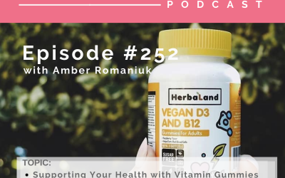 Episode #252 with Lin Ivey from Herbaland Gummies: Supporting Your Health with Vitamin Gummies, Benefits of Vitamin Gummies and Identifying Where to Start with Vitamin Gummies