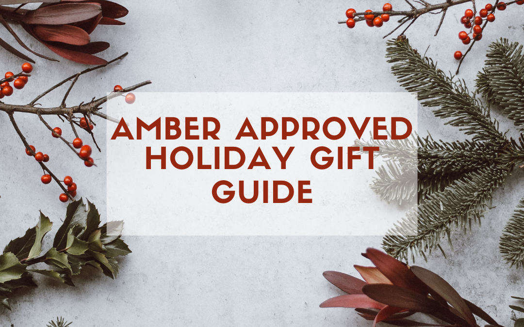 Amber Approved Holiday Gift Guide 2020