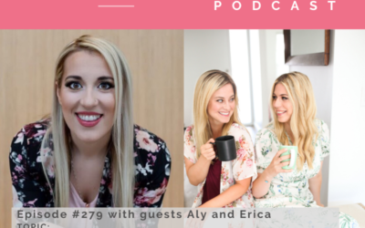 Episode #279 with guests Aly and Erica, Two Courageous Women Sharing Their Health Journeys, Exploring Deep Healing and Self-Love and Navigating Your Energy and Intuition